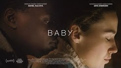 Short film - BABY (excerpt) - Arta Dobroshi - Daniel Kaluuya - BY DANIEL MULLOY by English Movies