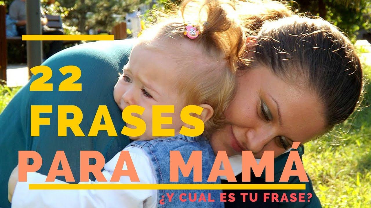 Frases Para Mama Frases Bonitas Para Una Madre Frases De Amor