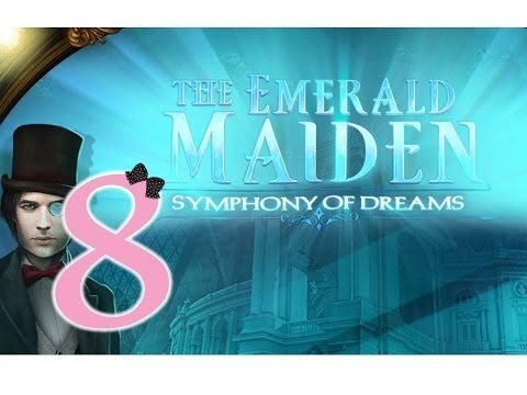 The Emerald Maiden: Symphony of Dreams (CE) - Ep8 - w/Wardfire |