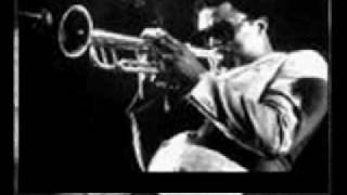 "Clifford Brown ""You go to my Head"" (part 1 & 2) 17.17minutes"
