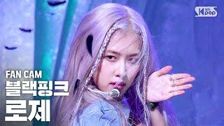 [안방1열 직캠4K] 블랙핑크 로제 'How You Like That' (BLACKPINK ROSÉ FanCam)│@SBS Inkigayo_2020.6.28