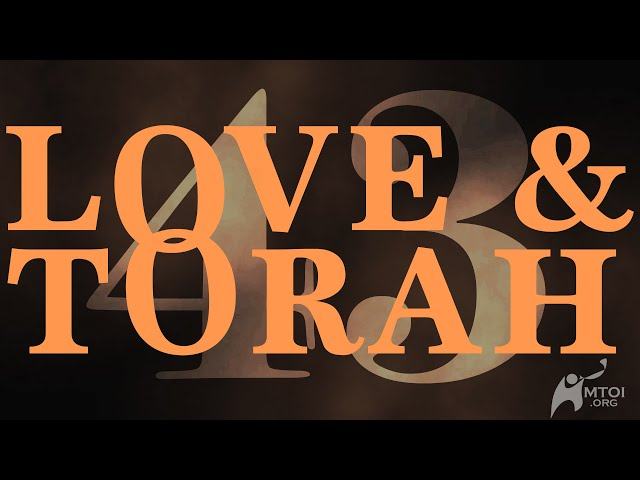 Love and Torah   Part 43