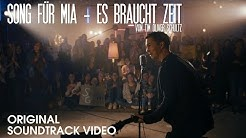 """Es braucht Zeit (aus """"Song für Mia"""") // Tim Oliver Schultz"""