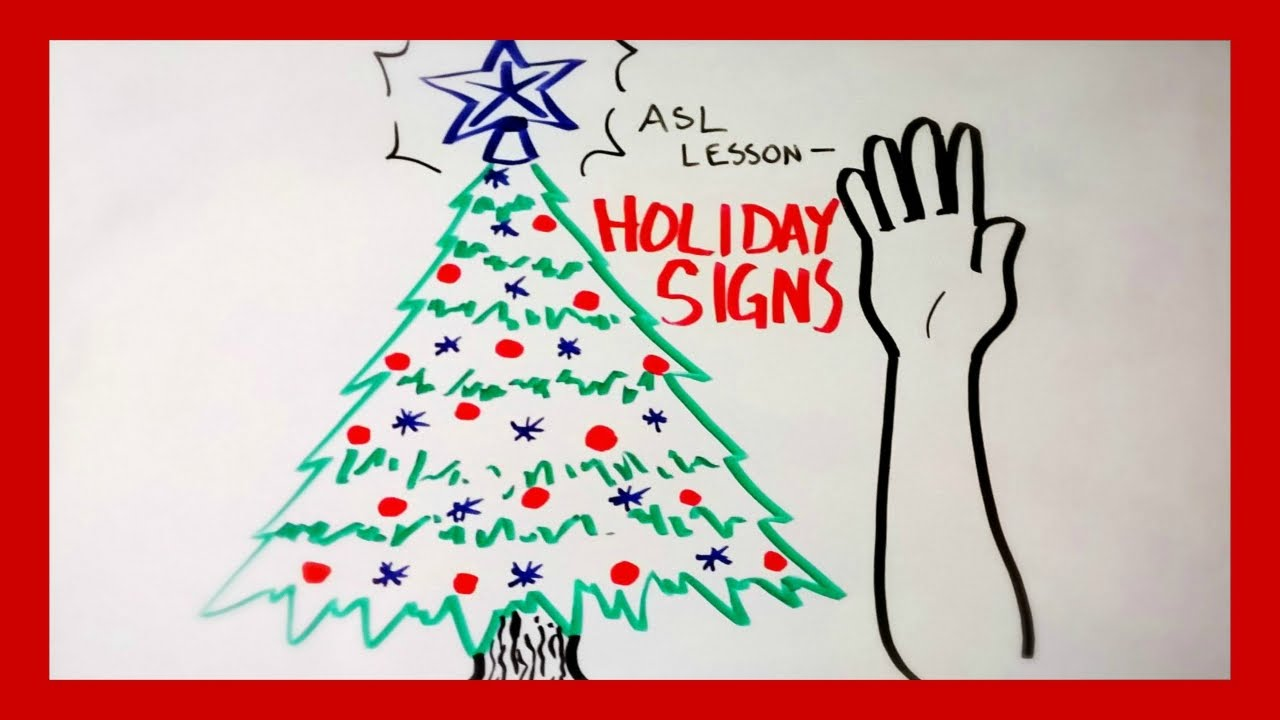 asl lesson holiday signs cc - Asl Christmas