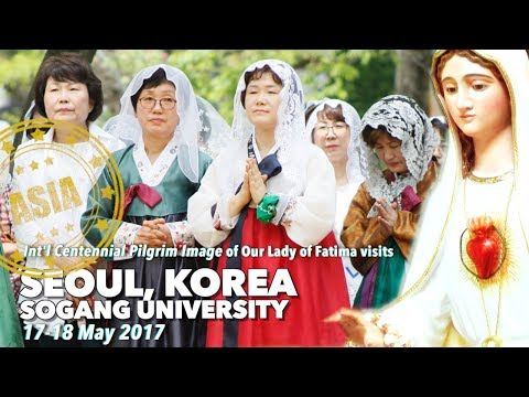 ICPI Our Lady of Fatima in Sogang University in Seoul, Korea   17 18 May 2017