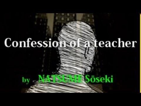 【English version】Confession of a teacher, episode3, NATSUME Soseki