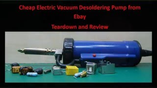 Cheap Electric Vacuum Desoldering Pump from eBay Teardown and Review