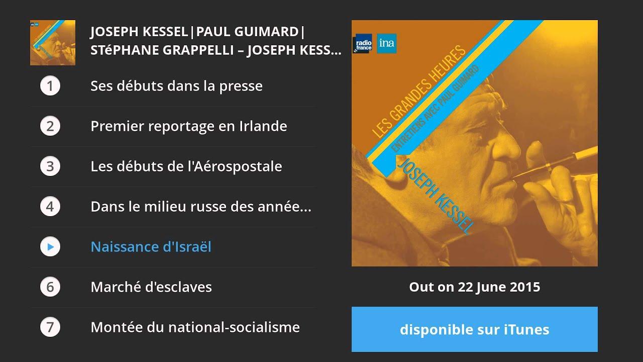 Joseph Kessel, témoin parmi les hommes. Entretiens avec Paul Guimard ...
