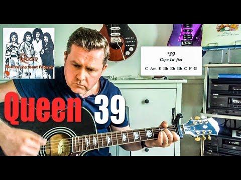 Queen - 39 - Guitar Play Along (Guitar Tab) Chords
