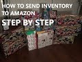 Step by Step Amazon FBA - HOW TO SEND INVENTORY Retail Arbitrage