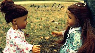 Magnolia Ridge (Season 2 Episode 1)