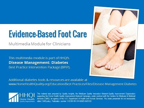 Evidence-Based Foot Care Clinician Module