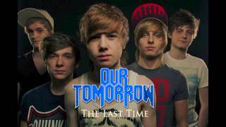 Our Tomorrow - The Last Time