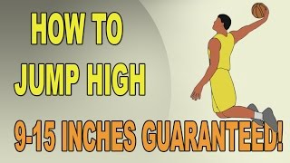 How To Increase Vertical Jump - 9 to 15 Inches!