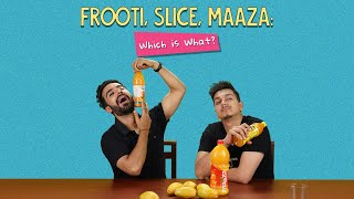 Frooti, Slice, Maaza: Which Is What? | Ft. Akshay & Rohit | Ok Tested