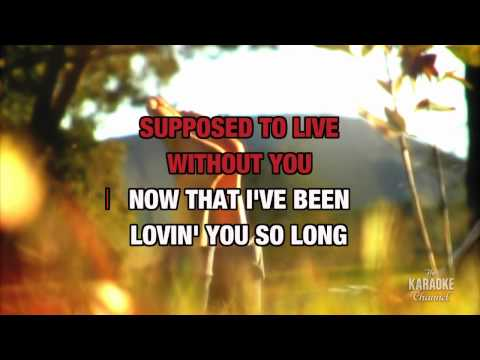 """How Am I Supposed To Live Without You in the Style of """"Michael Bolton"""" karaoke video with lyrics"""