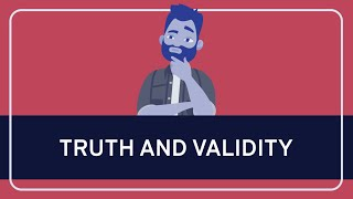 Critical Thinking Fundamentals: Truth and Validity Thumbnail