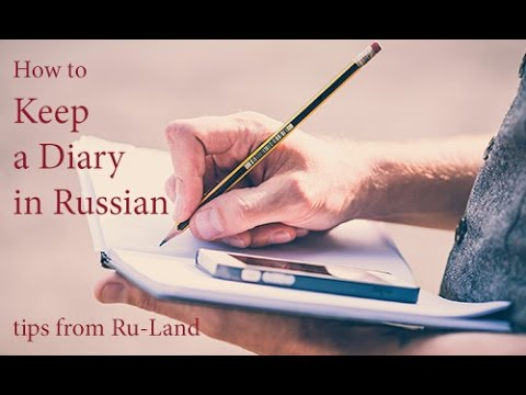 RU-LAND CLUB's broadcast: Diary as a method of learning Russian