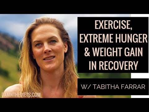EXERCISE AND WEIGHT GAIN IN RECOVERY Q&A W/ TABITHA FARRAR