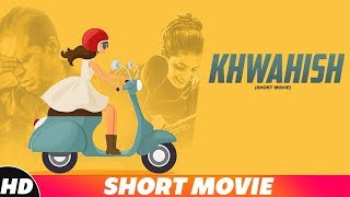 Khawaish | Short Movie | Latest Punjabi Short Movie 2018 | Speed Records