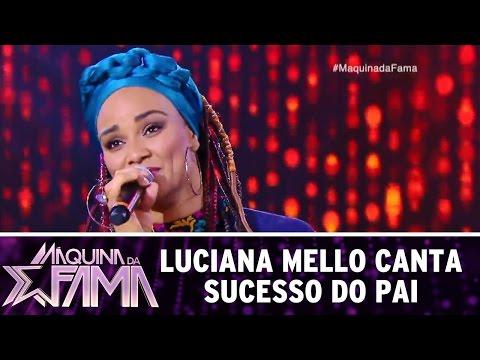 Máquina da Fama (12/12/16) - Luciana Mello canta sucesso do pai
