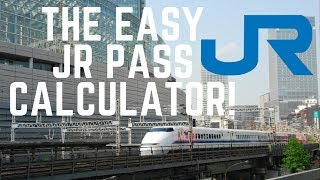 JAPAN RAIL PASS - The Easy JR Pass Calculator for your Japan Trip in 2017!
