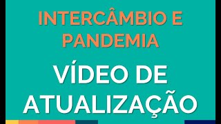 INTERCÂMBIO E PANDEMIA - FYI INTERCÂMBIOS