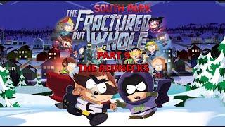 South Park Fractured But Whole Part 9 (The Rednecks)
