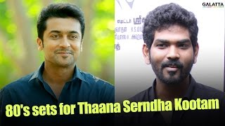 80's Sets For Thaana Serndha Kootam