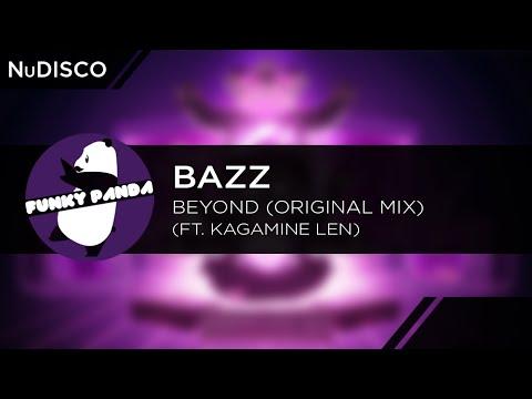 NuDISCO || Bazz - Beyond ft. Kagamine Len (Original Mix)