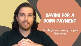 How to Save for a Down Payment | Saving up for your First Home