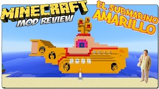 YELLOW SUBMARINE MOD MINECRAFT 1.8 ESPAÑOL | El submarino amarillo de Los Beatles | MINECRAFT MODS