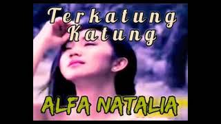 Download lagu Alfa Natalia Terkatung Katung Karya M A Thayib
