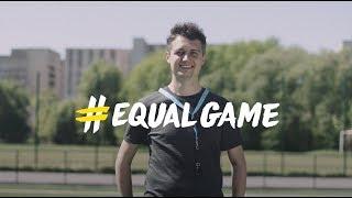 #EqualGame: Football opens hearts in Ukraine