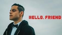 MR. ROBOT | Hello, Friend