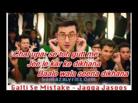 Jagga Jasoos: Galti Se Mistake (Lyrics Video) Arijit Singh