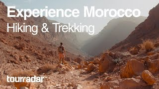 experience morocco hiking and trekking