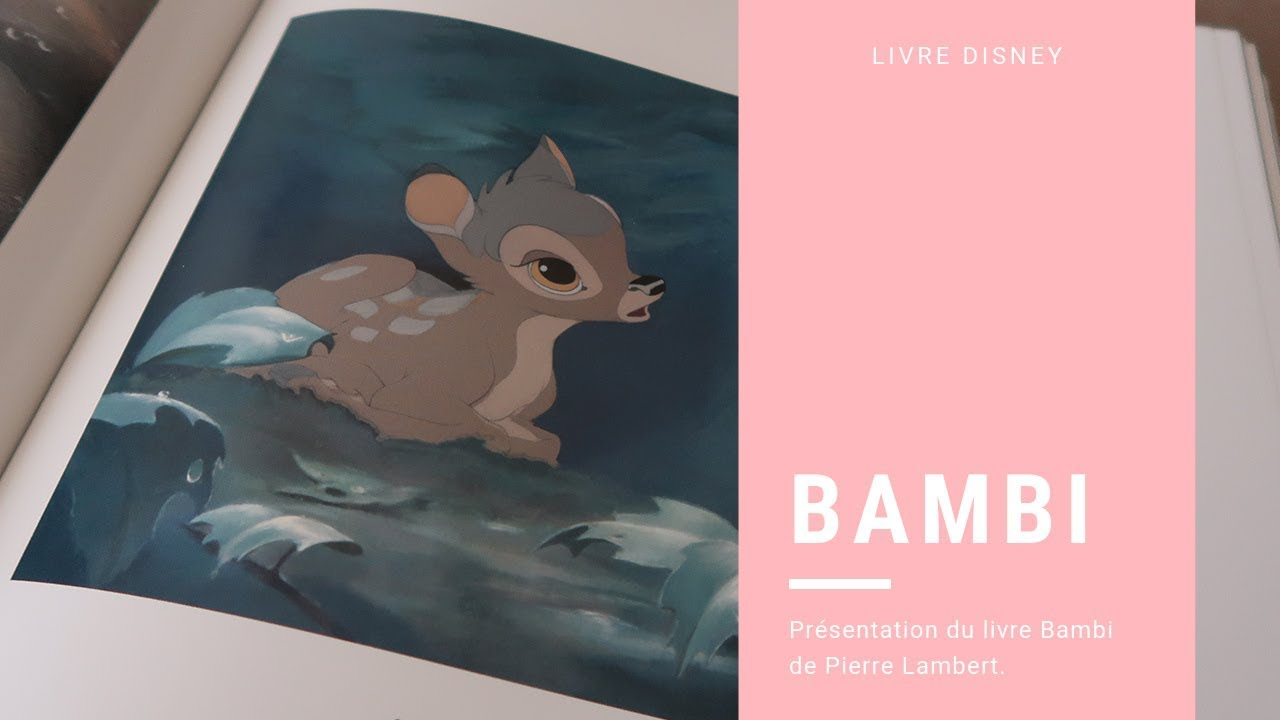 Presentation Du Livre Disney Bambi De Pierre Lambert