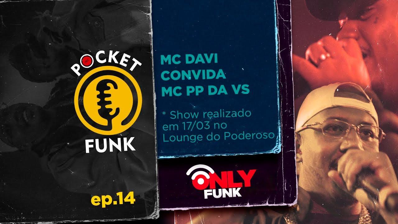 MC DAVI & PP DA VS (1ª CYPHER 4M) | POCKET FUNK - EP.14