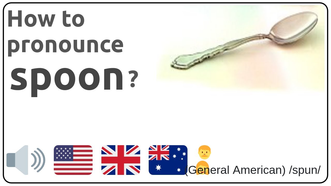 How to pronounce spoon in english?