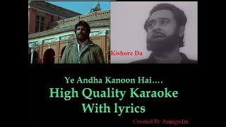 Ye Andha Kanoon Hai Karaoke With Lyrics (High Quality)