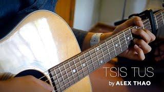 """""""Tsis Tu"""" by Alex Thao"""
