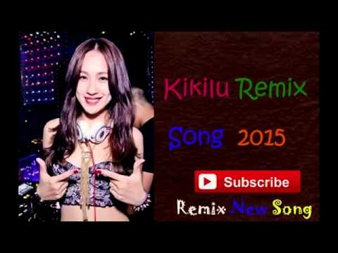 Non stop  Kikilu Remix Song 2015   Remix New Song