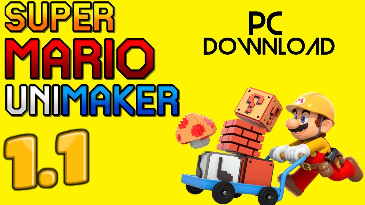 super mario unimaker download