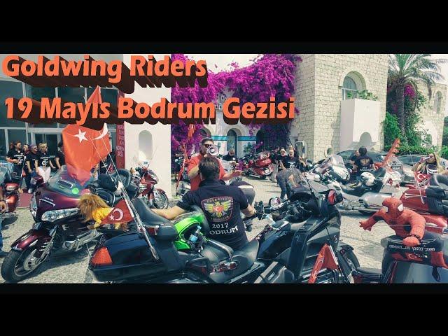 Goldwing Riders 19 Mayıs Bodrum Gezisi