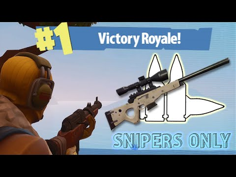Can you win with SNIPERS ONLY in FORTNITE?