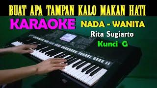 MAKAN HATI - Rita Sugiarto | KARAOKE Nada Wanita, HD