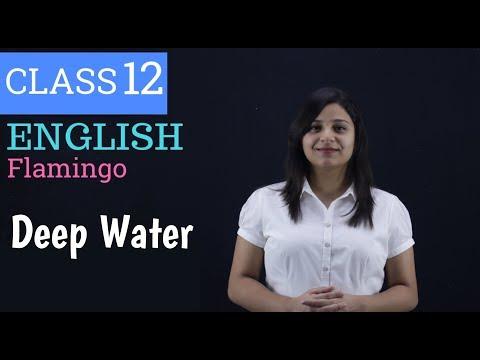 deep water class 12 in hindi | class 12 deep water |
