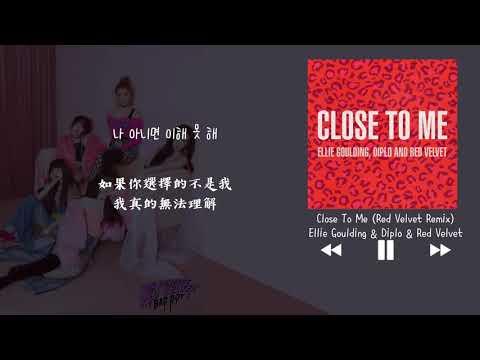 【韓中字】 Ellie Goulding, Diplo, Red Velvet - Close To Me (Red Velvet Remix)