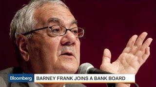 Barney Frank of Dodd-Frank Fame Joins Bank Board